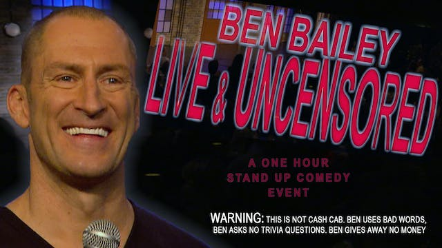 Ben Bailey: Live and Uncensored