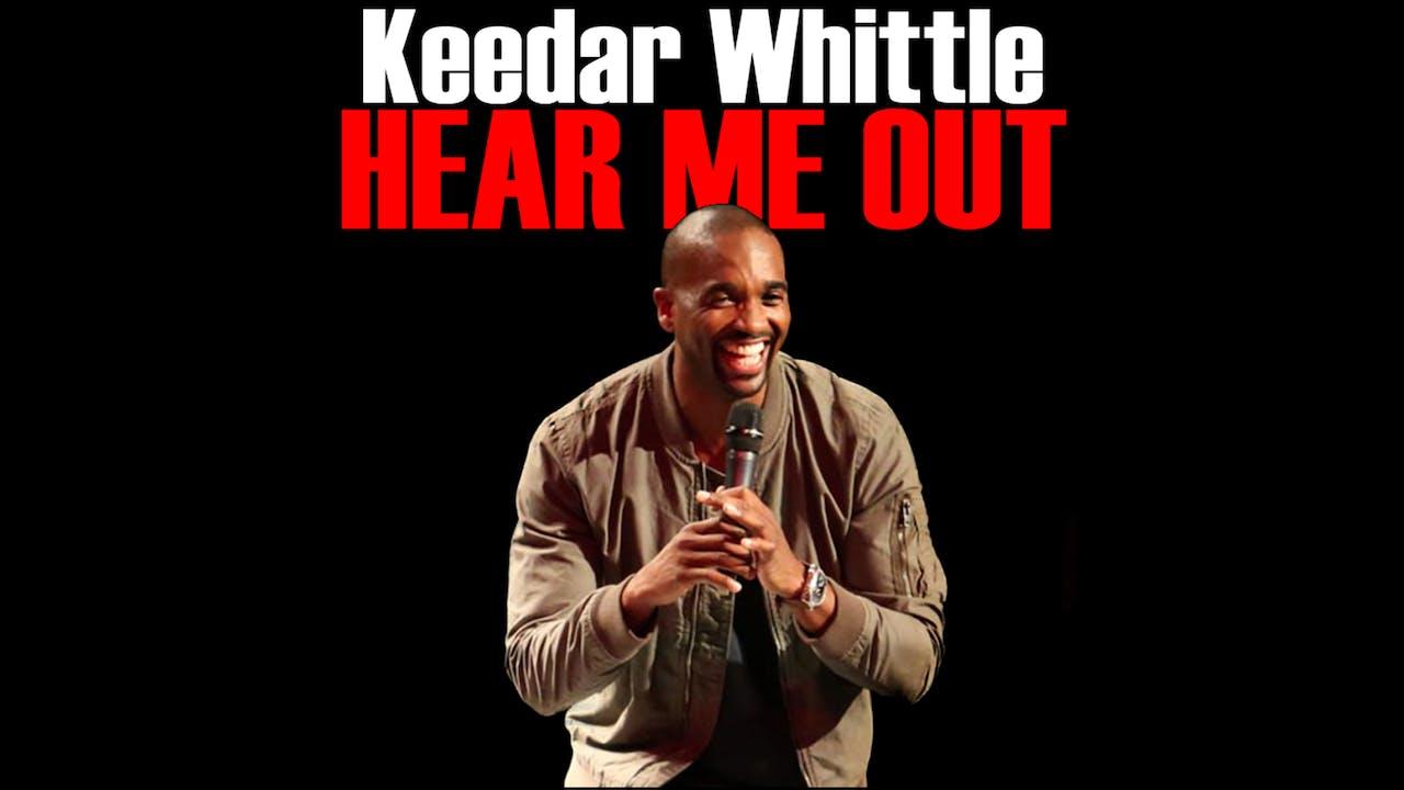 "Keedar Whittle ""Hear Me Out"""