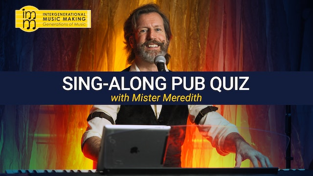 Sing-Along Pub Quiz with Mister Meredith