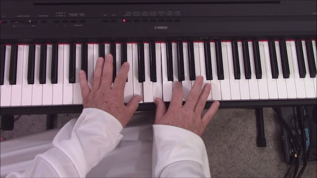 Piano, Lesson 6 - How To Play ANY and...