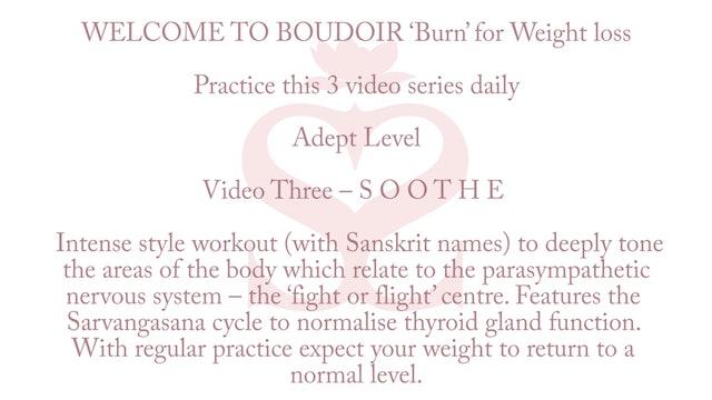 Yoga 'Burn' advanced level: Soothe