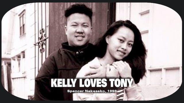 Kelly Loves Tony--$6