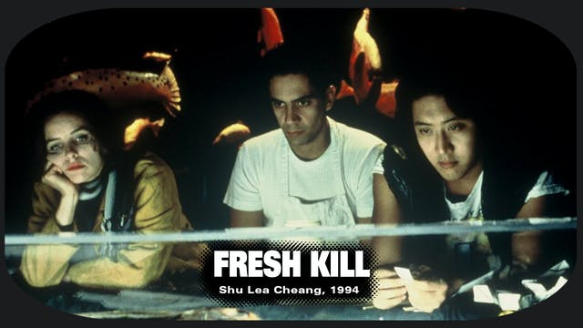 Fresh Kill--$6