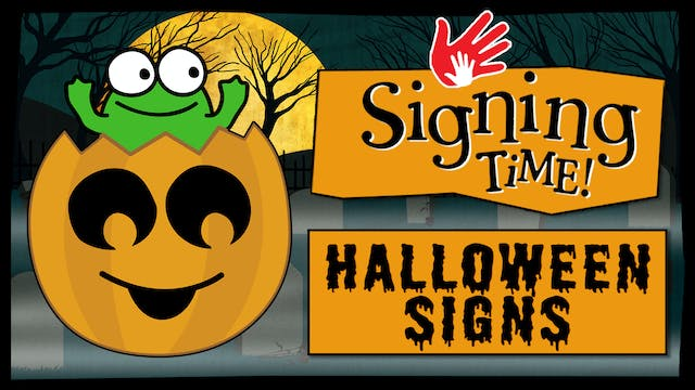 Signing Time Halloween Signs