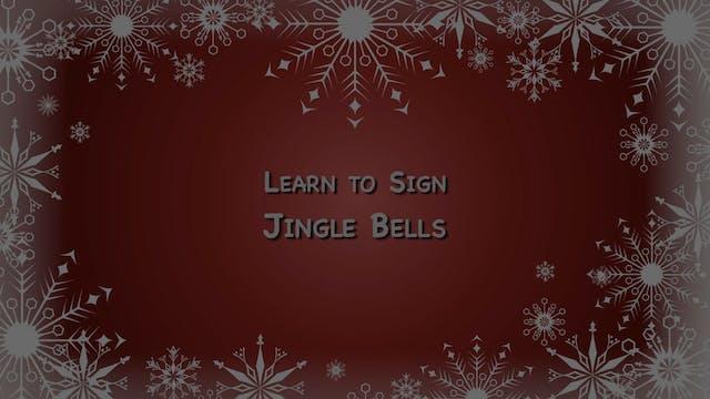 Sing and Sign Christmas - Jingle Bells