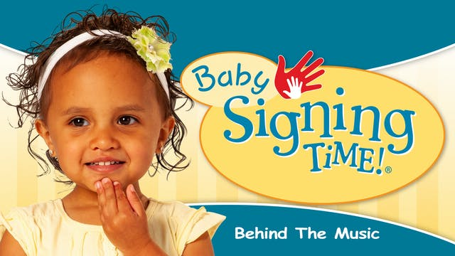 Baby Signing Time - Behind the Music