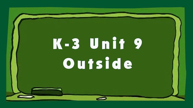 Unit 9 – Outside - Signing Time K-3 C...