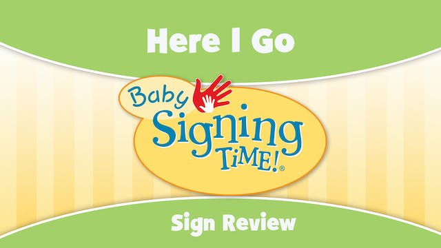 Baby Signing Time Episode 2 Here I Go...