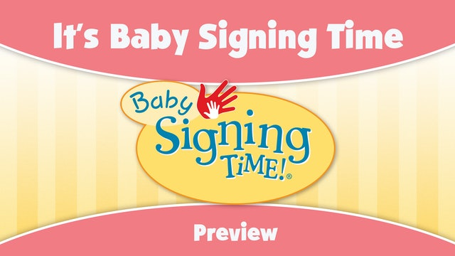 Baby Signing Time Episode 1 Preview