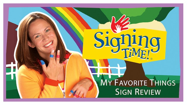 Signing Time Series One Episode 6 Sign Review