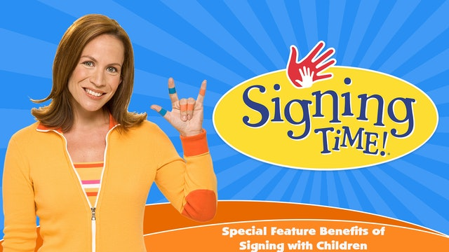 Special Feature: Benefits of Signing with Children