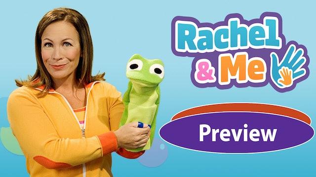 Rachel & Me Preview