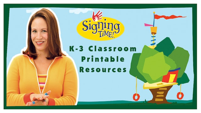 Signing Time K-3 Classroom Curriculum Printable Resources