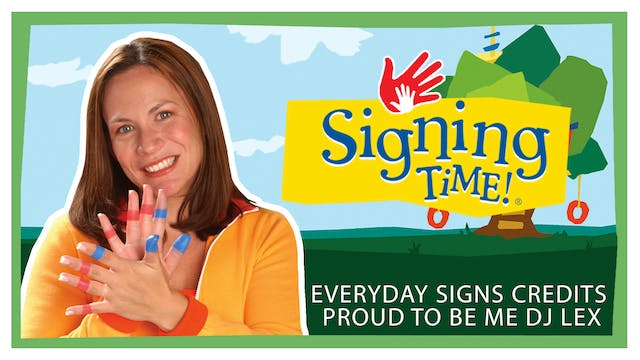 Everyday Signs Credits  - Proud to Be...