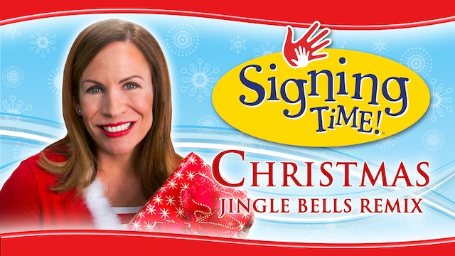Jingle Bells Remix - Signing Time Christmas Special Feature