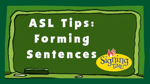 ASL Tips: Forming Sentences