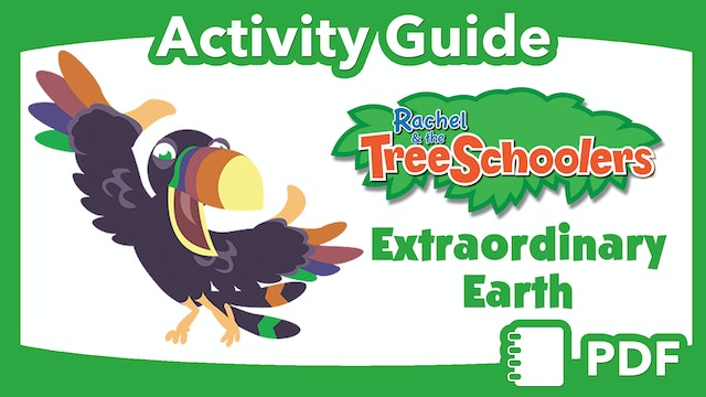 TreeSchoolers: Extraordinary Earth  PDF Activity Guide