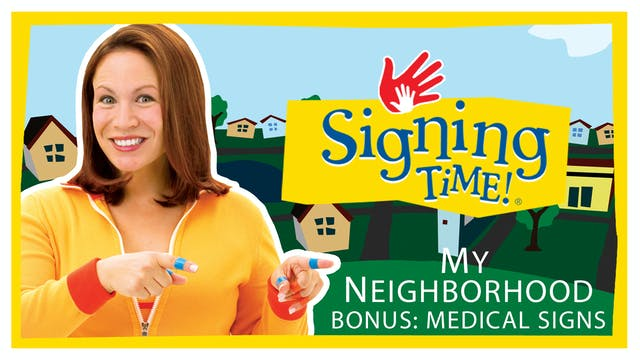 My Neighborhood - Bonus: Medical Signs