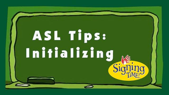 ASL Tips: Initializing