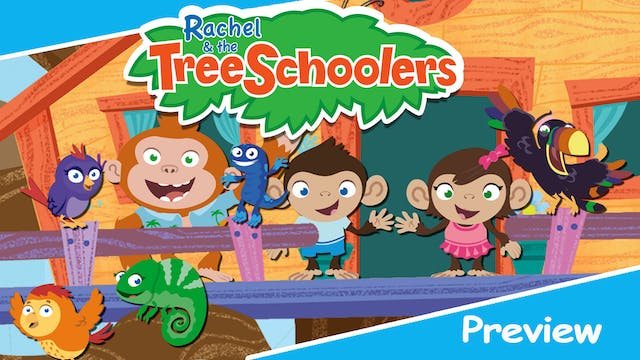Rachel & the TreeSchoolers Preview