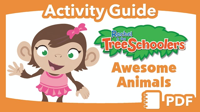 TreeSchoolers: Awesome Animals  PDF Activity Guide