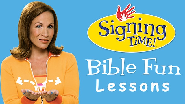 Signing Time Bible Fun Lessons