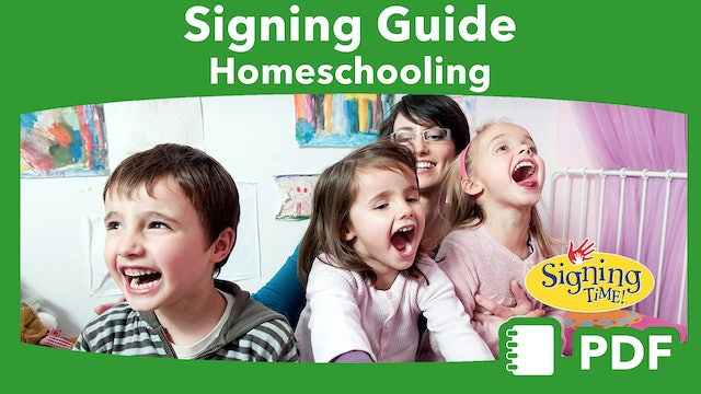 Signing Guide: Homeschooling