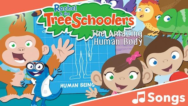 TreeSchoolers: The Amazing Human Body - Songs
