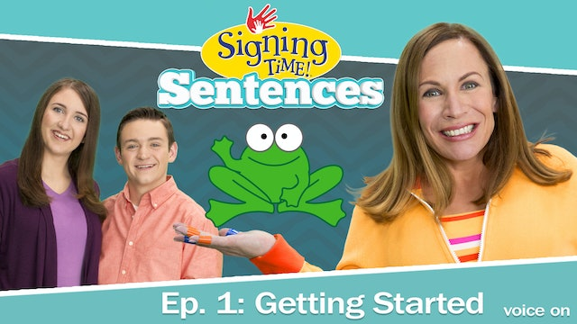 Signing Time Sentences 1: Getting Started - Voice On