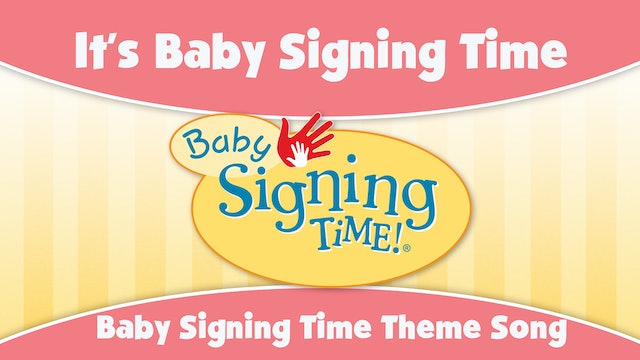 Baby Signing Time Theme Song