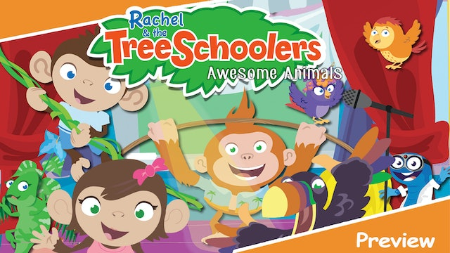 Rachel & the TreeSchoolers Preview: Awesome Animals