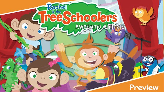 Rachel & the TreeSchoolers Preview: A...