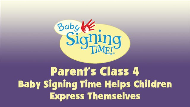 Parent's Class 4 Baby Signing Time He...