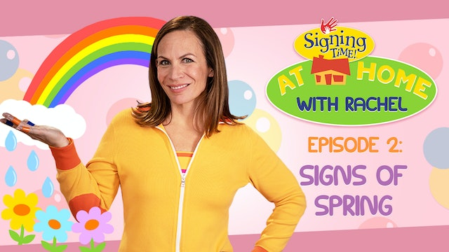 Signing Time at Home with Rachel Coleman | Signs of Spring