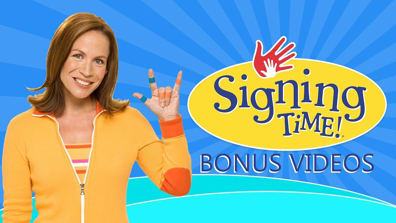 Signing Time Bonus Videos