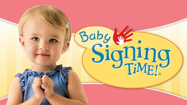 Baby Signing Time, Potty Time, & Nursery Rhymes