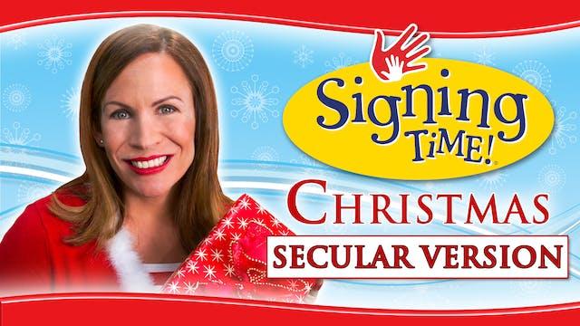 Signing Time Christmas (Secular Version)