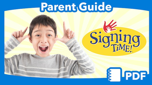Signing Time Parent Guide