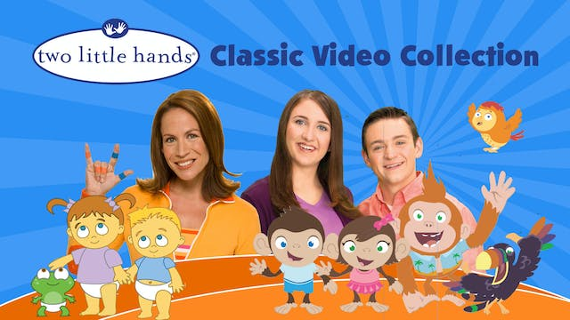 Two Little Hands Classic Video Collections