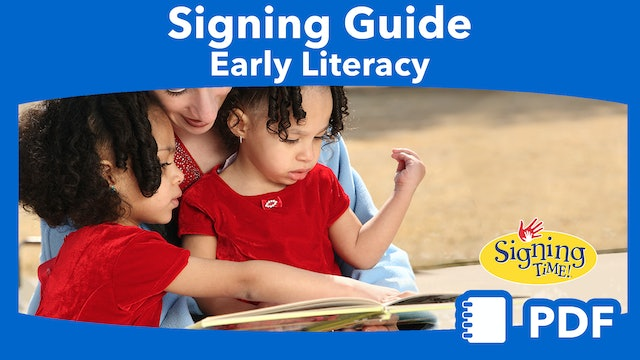 Signing Guide: Early Literacy