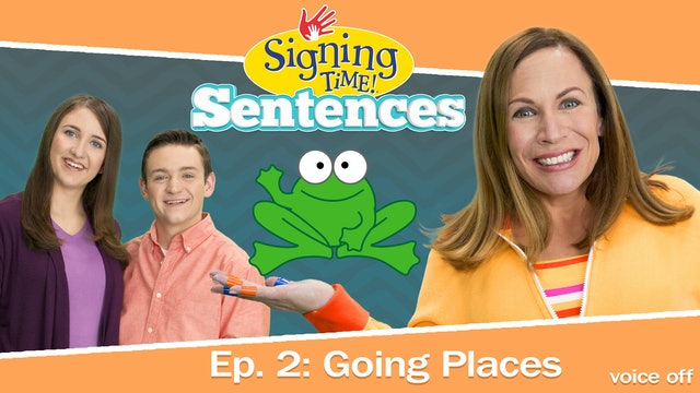 Signing Time Sentences 2: Going Places - Voice Off