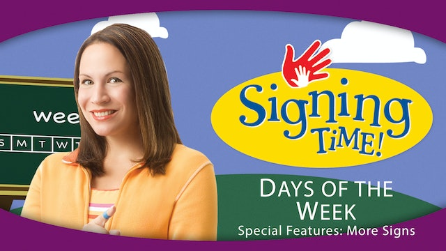 Days of the Week - Special Features: More Signs