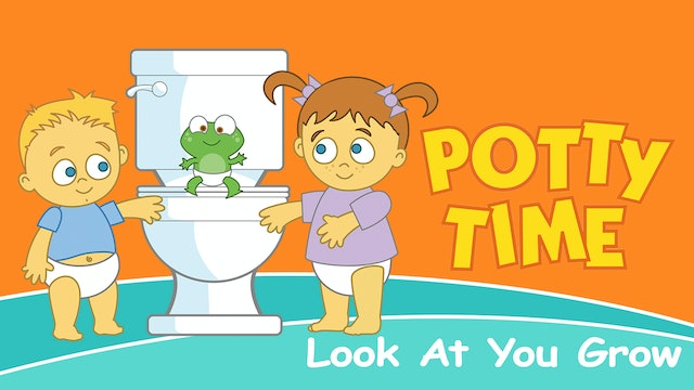 Potty Time - Look at You Grow