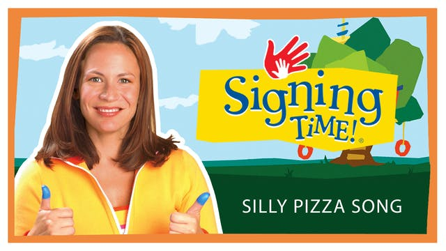 Silly Pizza Song - Signing Time