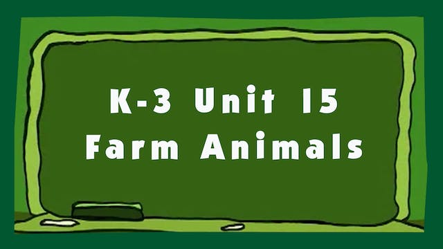 Unit 15 – Farm Animals - Signing Time...