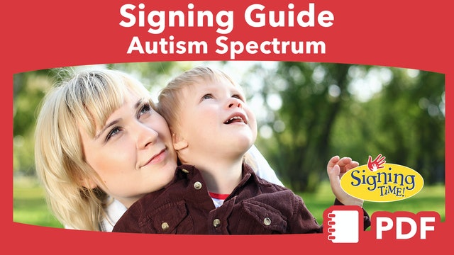 Guide to Signing with Children on the Autism Spectrum