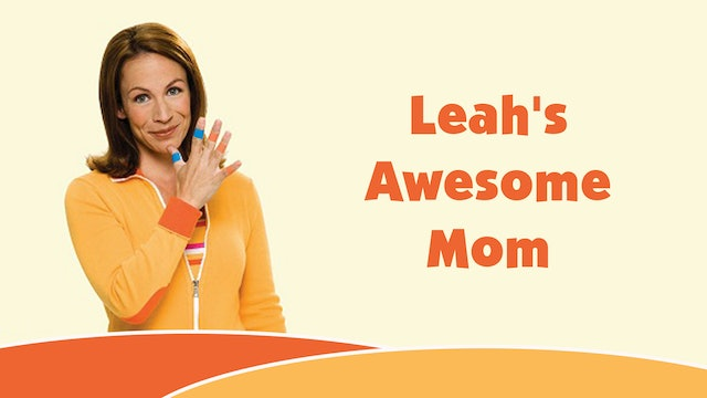 Leah's Awesome Mom