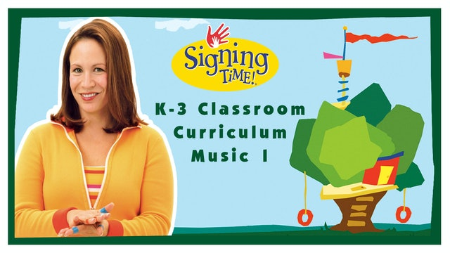 Signing Time K-3 Classroom Curriculum Music 1