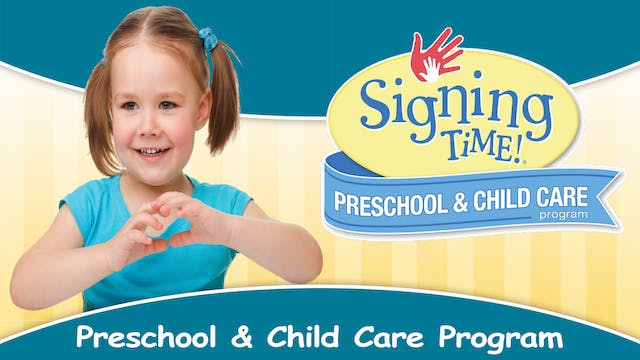 Signing Time Preschool & Child Care Program