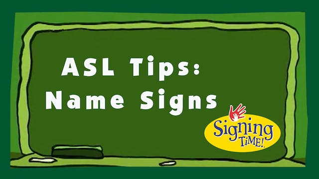 ASL Tips: Name Signs